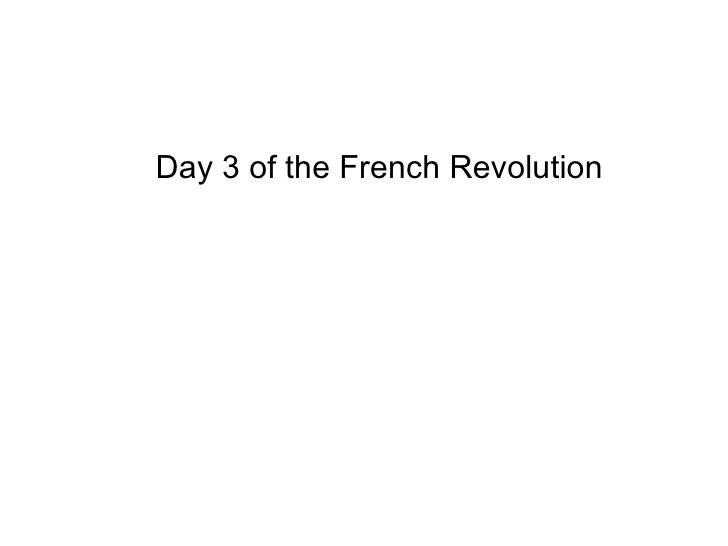 Day 3 of the French Revolution