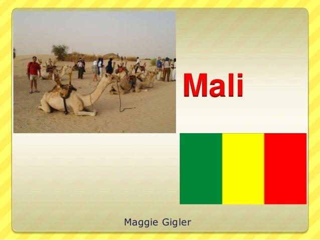 Mali Maggie Gigler