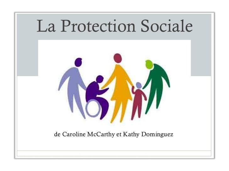 La Protection Sociale de Caroline McCarthy et Kathy Dominguez