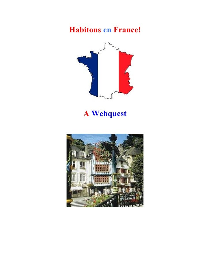 Habitons en France!   A Webquest