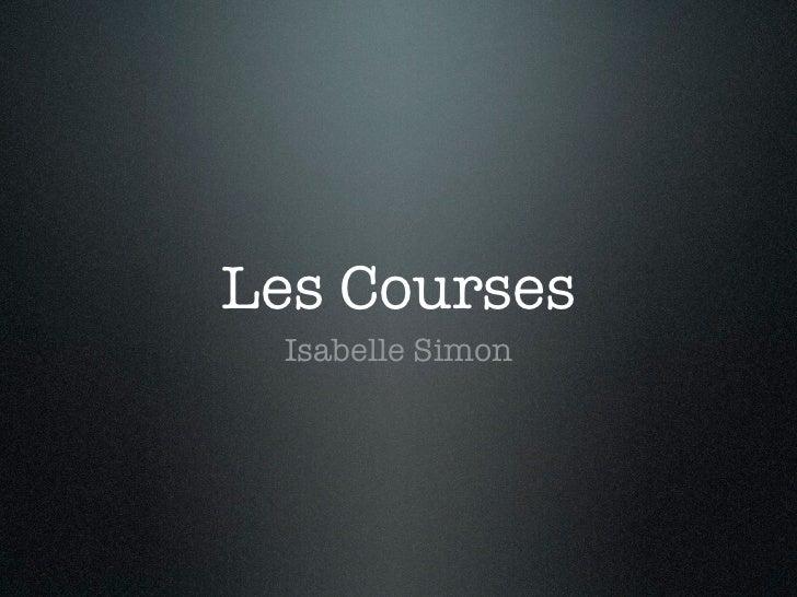 Les Courses Isabelle Simon