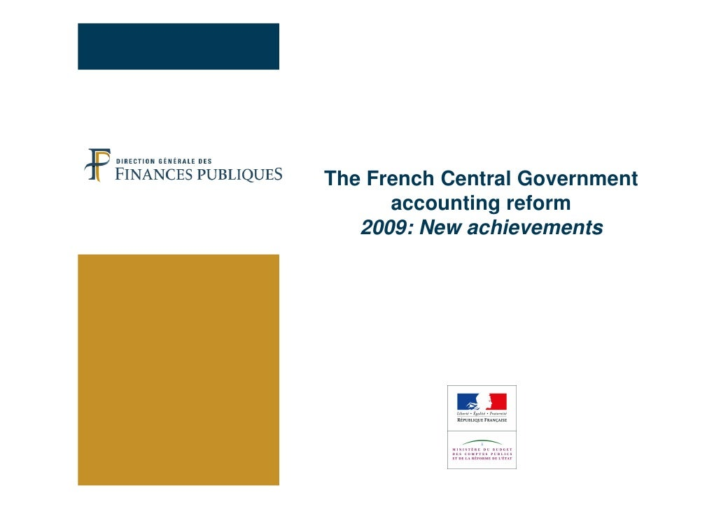 The French Central Government       accounting reform    2009: New achievements