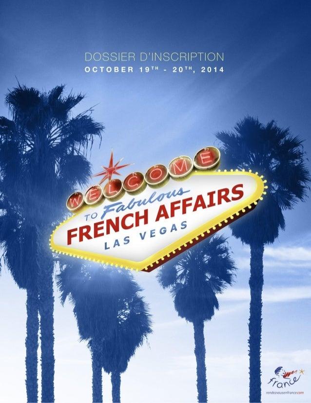 « FRENCH AFFAIRS »… « LA » RENCONTRE des professionnels du Tourisme Franco-américains… DEFINITION Onzième rencontre entre ...