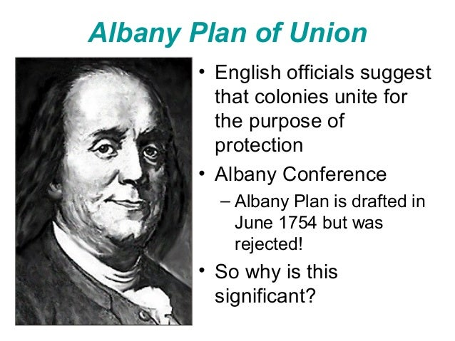 albany plan Start studying albany plan of union learn vocabulary, terms, and more with flashcards, games, and other study tools.