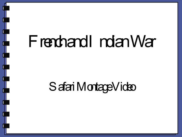 French and Indian War  Safari Montage Video