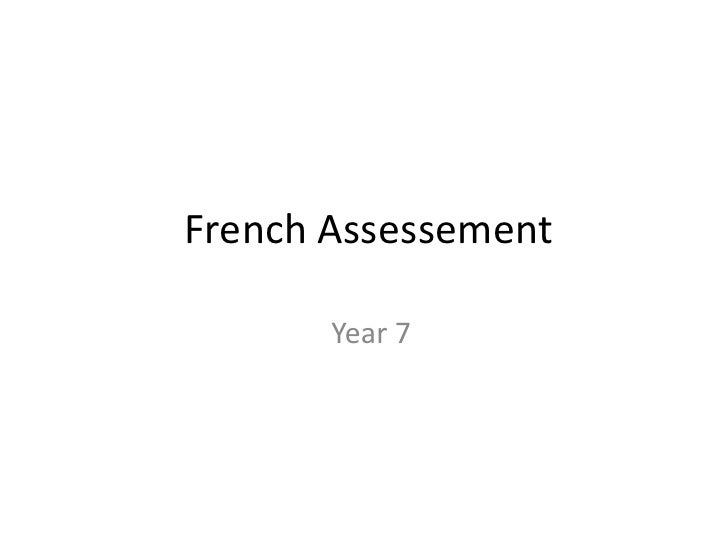 French Assessement<br />  Year 7<br />