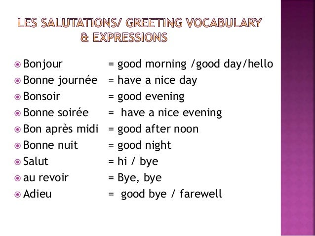 Good Morning French Greetings : French basics grammar updated