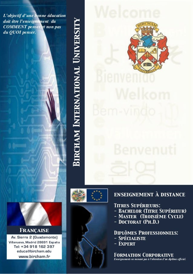 BirchamInternationalUniversity L'objectif d'une bonne éducation doit être l'enseignement du COMMENT penser et non pas du Q...