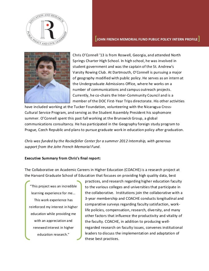 [JOHN FRENCH MEMORIAL FUND PUBLIC POLICY INTERN PROFILE]                            Chris O'Connell '13 is from Roswell, G...