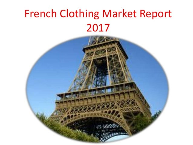 French Clothing Market Report            2017