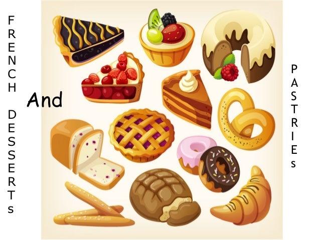 french desserts and pastries rh slideshare net Bakery Shop Clip Art Vintage Dessert Clip Art