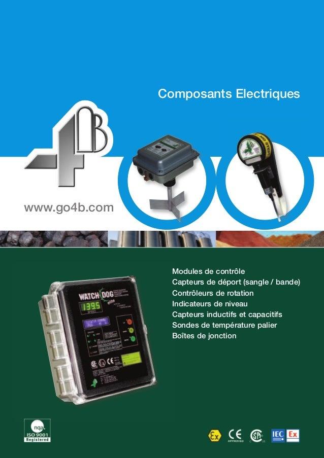 Composants Electriques  Modules de contrôle  Capteurs de déport (sangle / bande)  Contrôleurs de rotation  Indicateurs de ...