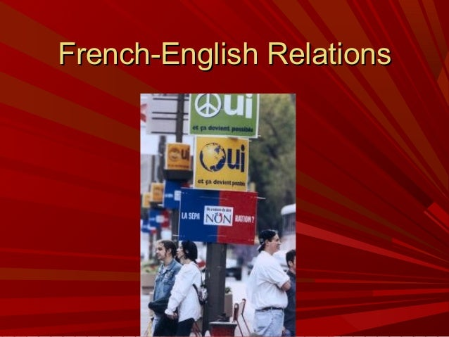 French-English Canadian Relations?