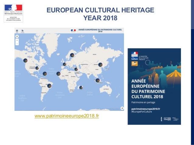 EUROPEAN CULTURAL HERITAGE YEAR 2018 www.patrimoineeurope2018.fr