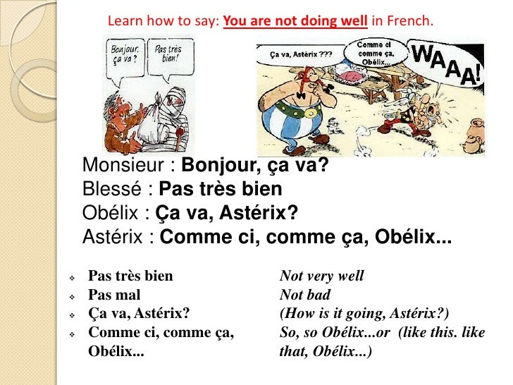 French greeting is it going well m4hsunfo Choice Image