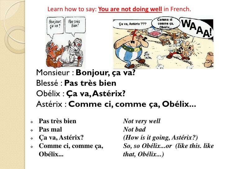 How to say very well in french