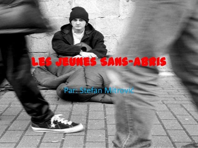 Les Jeunes Sans-abris     Par: Stefan Mitrović