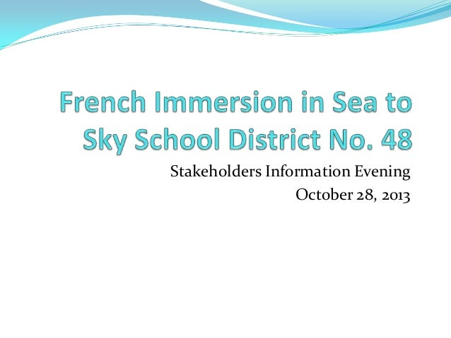 Stakeholders Information Evening October 28, 2013