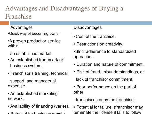 Advantages And Disadvantages Of Franchising Commerce Essay
