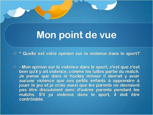 Contd.* Que pensez-vous du sport est le plus violent?- Je crois que lUFC est le sport le plus violentcomme il ya des règle...