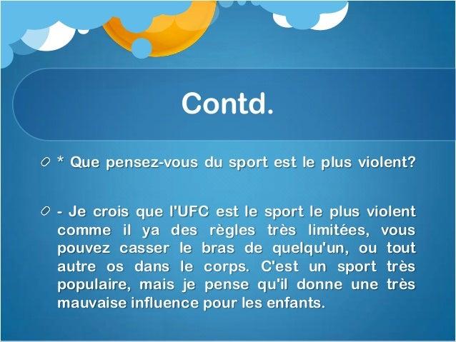 Contd.* Quels sont les effets positifs et négatifs de laviolence dans le sport?Les effets positifs de la violence dans le ...