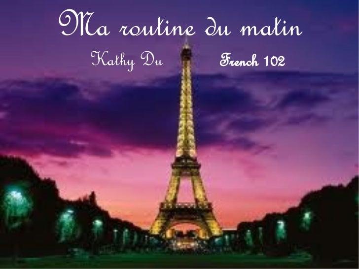 Ma routine du matin  Kathy Du   French 102
