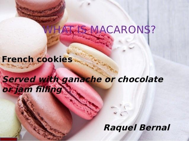 Raquel Bernal - French Macarons Slide 2