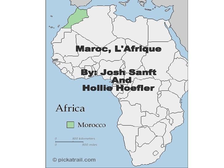 Maroc, L'Afrique By: Josh Sanft  And Hollie Hoefler