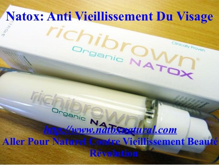 Natox: Anti Vieillissement Du Visage         http://www.natoxnatural.comAller Pour Naturel Contre Vieillissement Beauté   ...