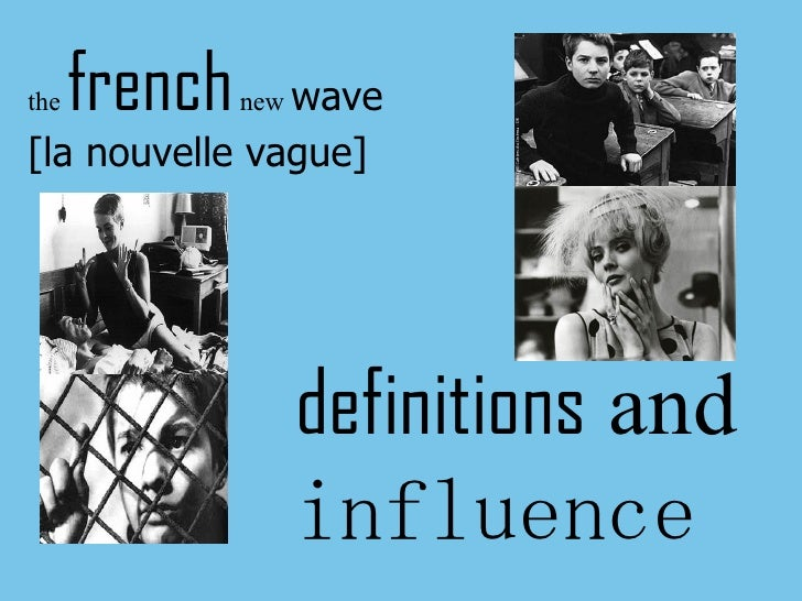 Comparison french new wave italian neorealism
