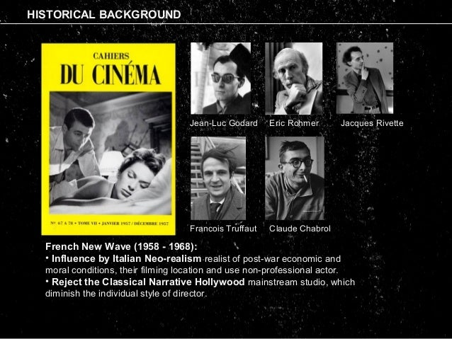 """influence of the french new wave There have been many movements throughout cinema history that are coined as a """"new wave"""" but none have ever been as influential or memorable on as large of a scale as the french new wave."""