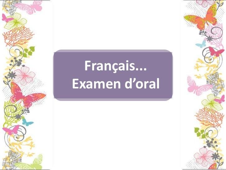 Français... Examen d'oral<br />