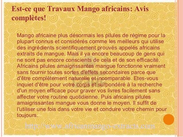 Est-ce que Travaux Mango africains: Aviscomplètes! Mango africaine plus désormais les pilules de régime pour la plupart co...