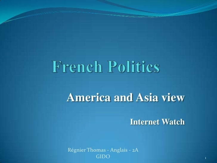 America and Asia view                         Internet WatchRégnier Thomas - Anglais - 2A           GIDO                  ...