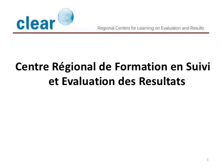 Centre Régional de Formation en Suivi      et Evaluation des Resultats                                    1