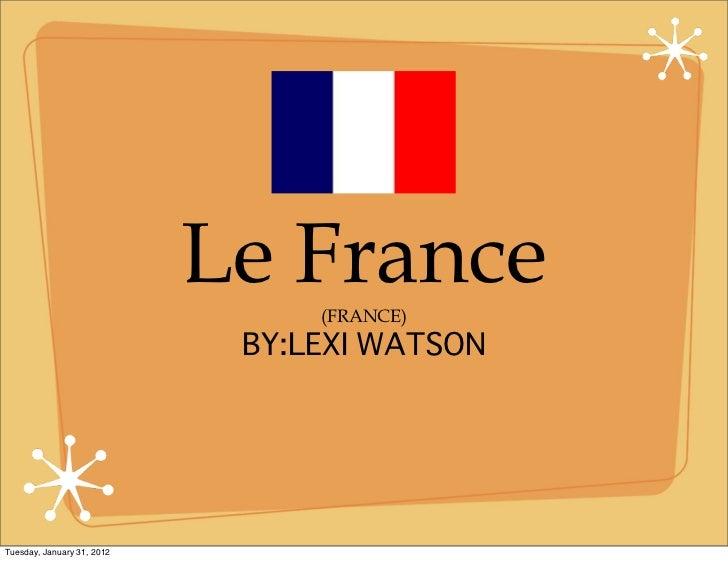 Le France                               (FRANCE)Tuesday, January 31, 2012