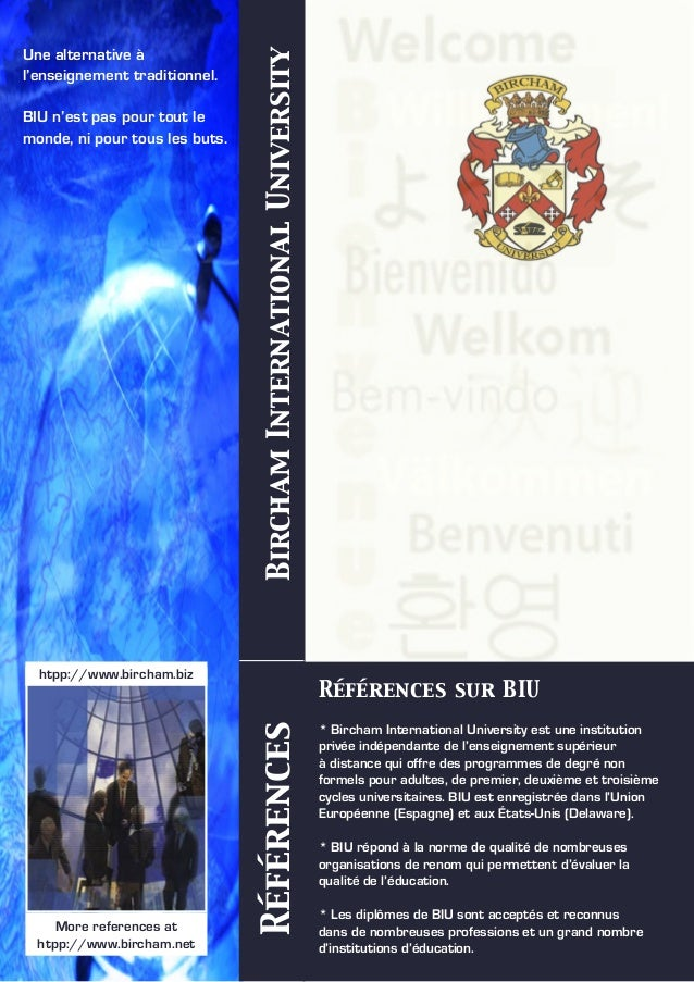 RéférencesBirchamInternationalUniversity More references at htpp://www.bircham.net Une alternative à l'enseignement tradit...