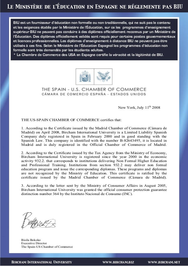 Bircham International University www.bircham.biz www.bircham.net Le Ministère de l'Éducation en Espagne ne réglemente pas ...
