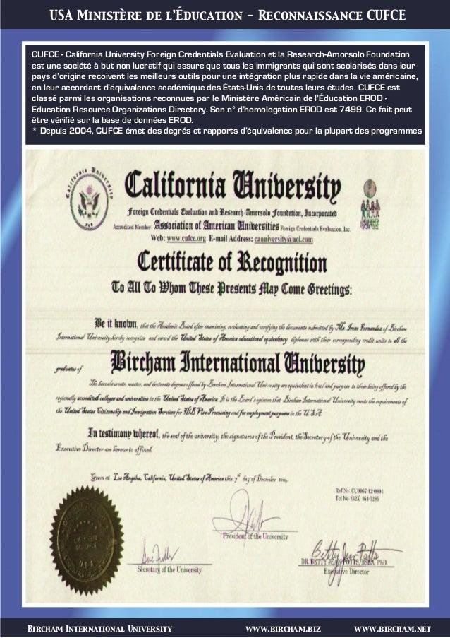 Bircham International University www.bircham.biz www.bircham.net USA Ministère de l'Éducation - Reconnaissance CUFCE CUFCE...