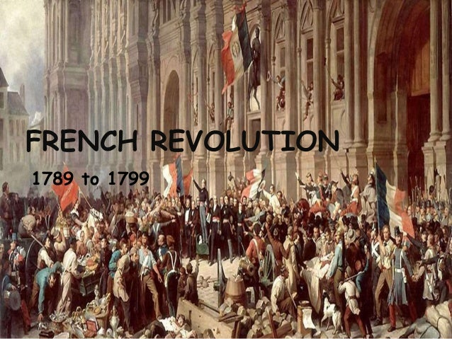French revolution 1789 TO 1799