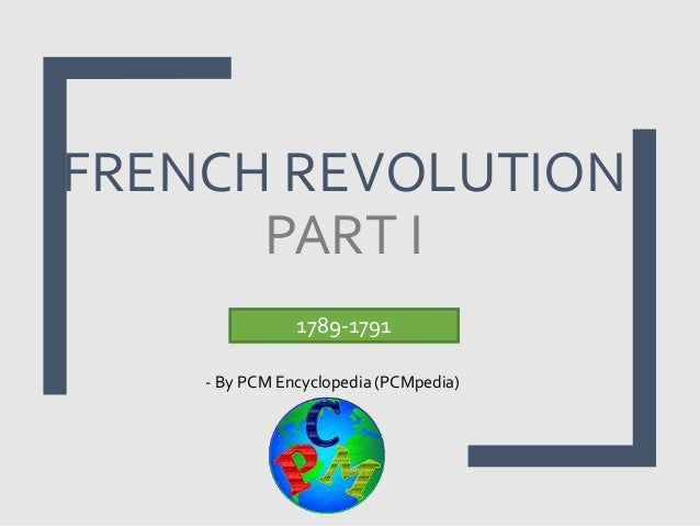 French Revolution Class 9th History. French Revolution Part I By Pcm Encyclopedia Pcmpedia 17891791. Wiring. 1789 Estates General Diagram At Scoala.co