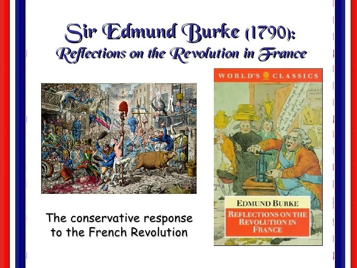 Reflections on the Revolution in France Summary