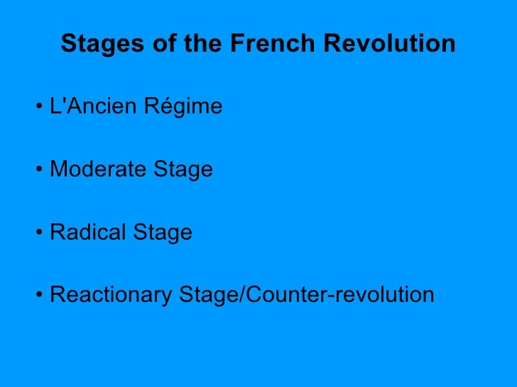 an analysis of the three distinct phases of revolution in the french revolution Main themes: 1 the french revolution passed through distinct stages, each of which can be found in every major revolution ( see crane brinton's sheet on stages of a revolution.