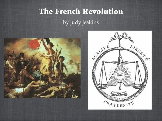 The French Revolutionby judy jeakins