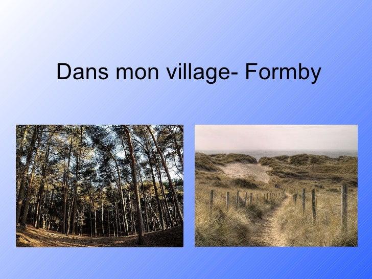Dans mon village- Formby