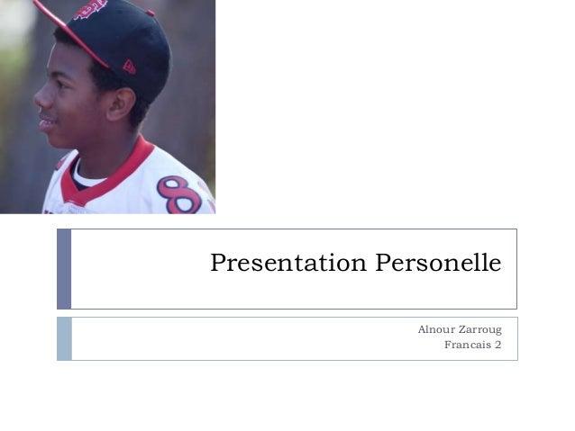 Presentation Personelle Alnour Zarroug Francais 2