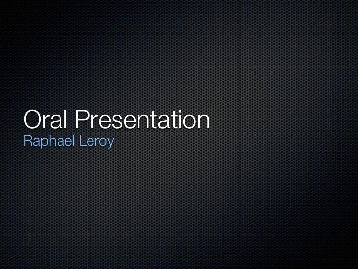 Oral PresentationRaphael Leroy