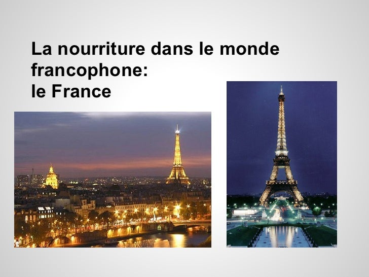 La nourriture dans le mondefrancophone:le France