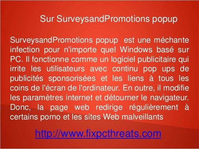 Sur SurveysandPromotions popup  SurveysandPromotions popup est une méchante  infection pour n'importe quel Windows basé su...