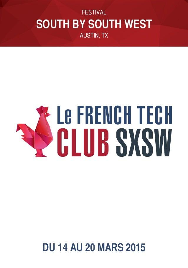 Du 14 au 20 mars 2015 festival south by south west austin, TX